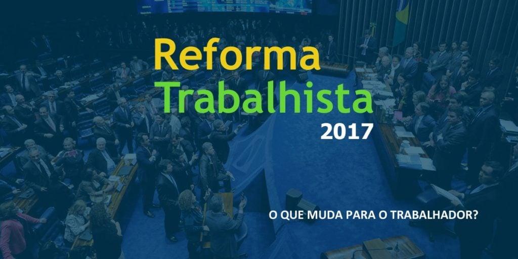 lei da reforma trabalhista 2017